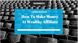 make money with Wealthy affilaite